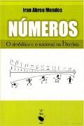 capa do livro números o simbolico e o racional na história.