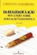 capa do livro da realidade a ação reflexões sobre educação e matemática.