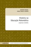 Capa do livro: História na educação matemática - Propostas e desafios