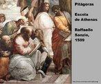 Pintura de Raffaello Sanzio, 1509, que representa Pitágoras na Escola de Atenas. Com esta imagem o Professor pode trabalhar a questão da construção humana da Matemática através da história.